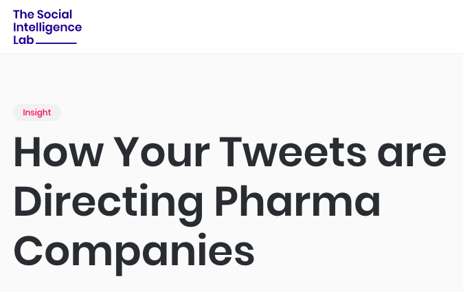 How Your Tweets are Directing Pharma Companies